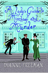 A Lady's Guide to Mischief and Murder resized